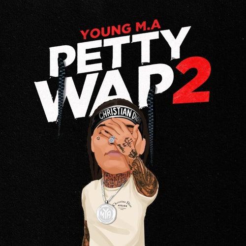 PettyWap 2 (Bonus)