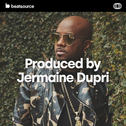 Produced by Jermaine Dupri playlist