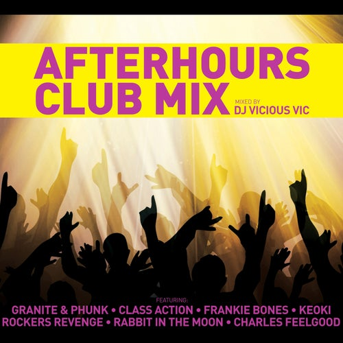 Vicious Vic: Afterhours Club Mix