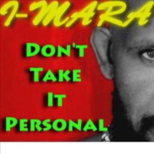Don't Take It Personal