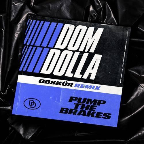 Pump the Brakes (Obskür Remix)