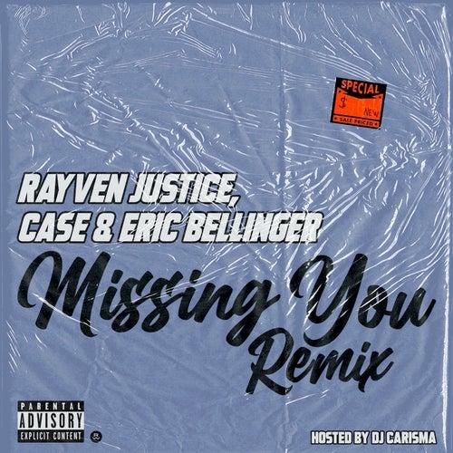 Missing You (Dj Carisma Remix) [feat. Case & Eric Bellinger]