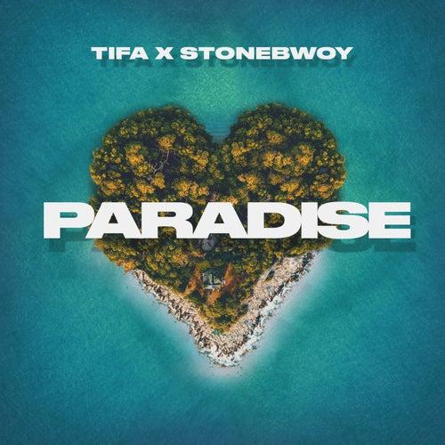 Paradise (feat. Stonebwoy)