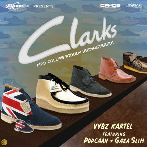 Clarks (feat. Popcaan & Gaza Slim) [Remastered] - Single