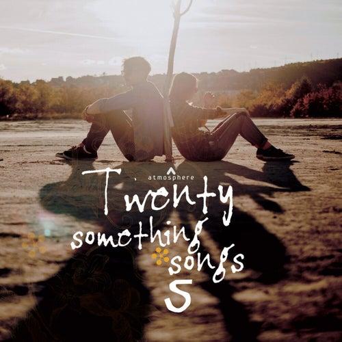 Twenty Something Songs, Vol. 5
