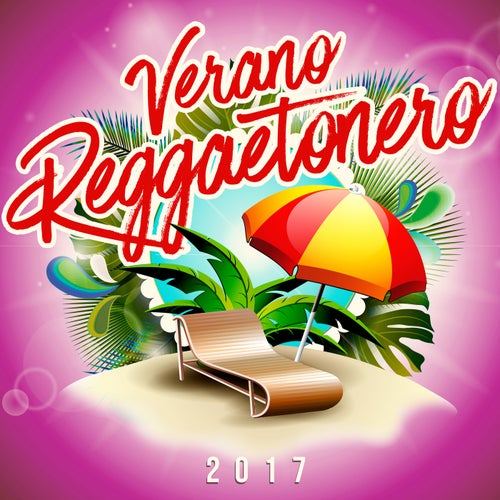 Verano Reggaetonero 2017