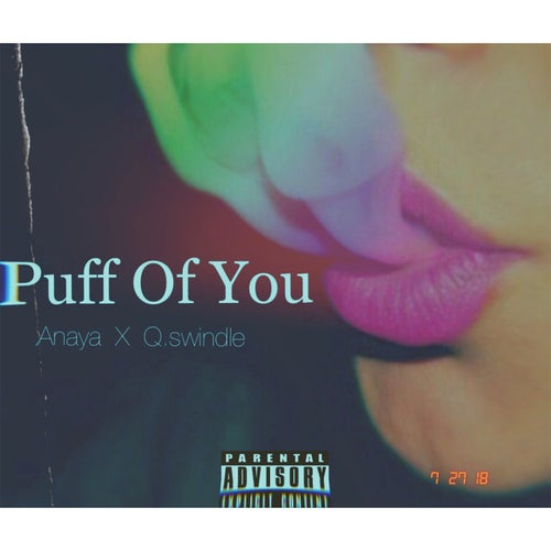 Puff Of You (feat. Q. Swindle)