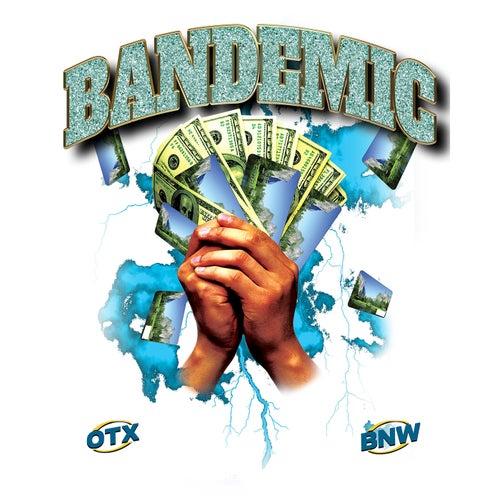 Bandemic (E.D.D.)