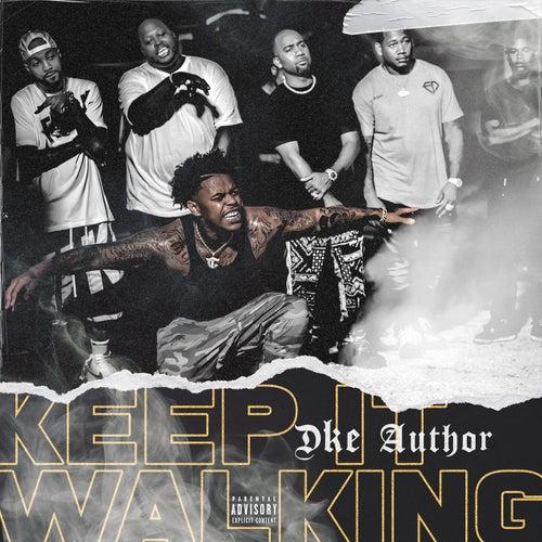 Keep It Walking