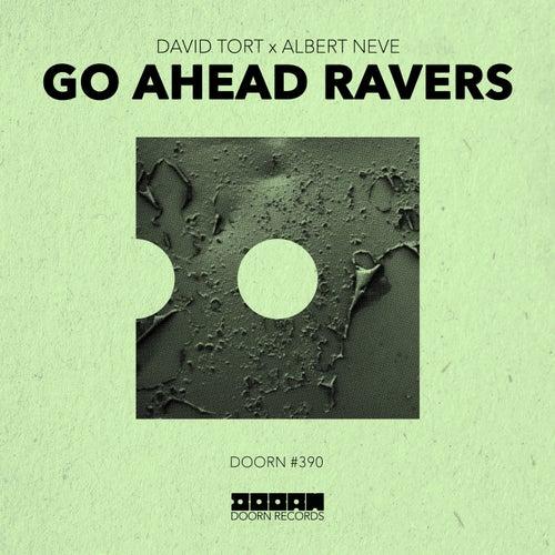 Go Ahead Ravers