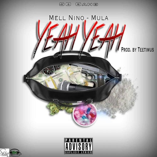 Yeah Yeah (feat. Mell Nino) - Single