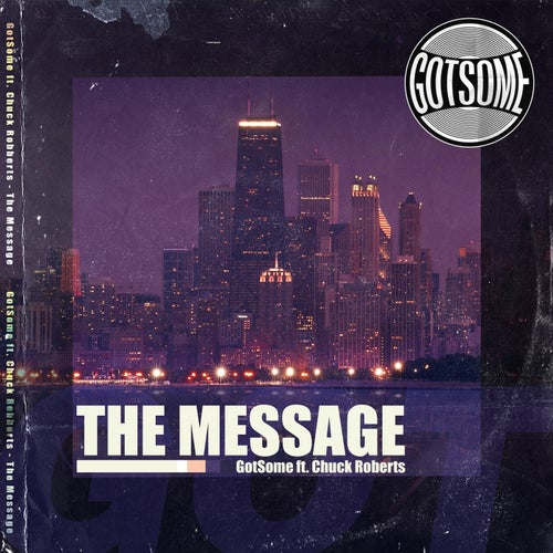 The Message feat. Chuck Roberts