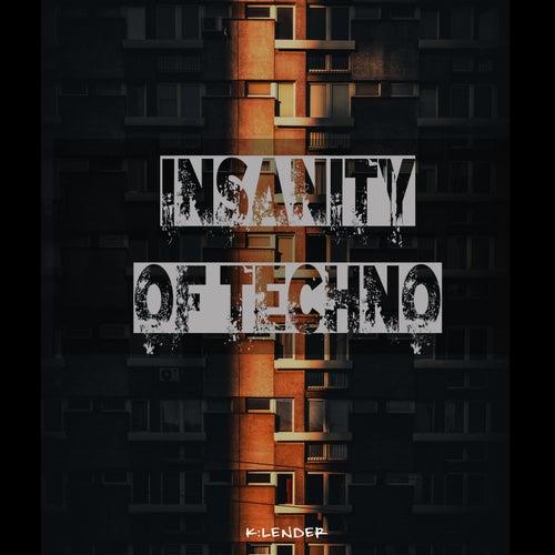 Insanity of Techno