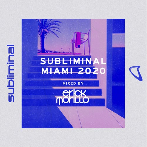 Subliminal Miami 2020 (Mixed by Erick Morillo) - Extended Versions