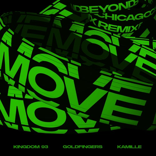 Move (feat. KAMILLE) [Beyond Chicago Remix]
