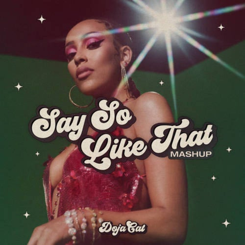 Say So / Like That (Mashup)