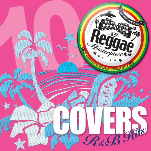 Reggae Masterpiece: Cover R&B Hits 10