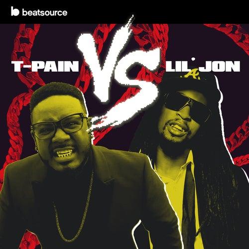 T-Pain vs Lil Jon playlist