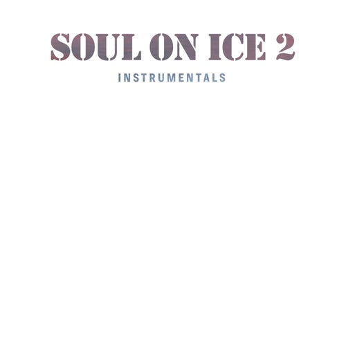Soul on Ice 2 Instrumentals