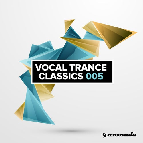Vocal Trance Classics 005 - Extended Versions