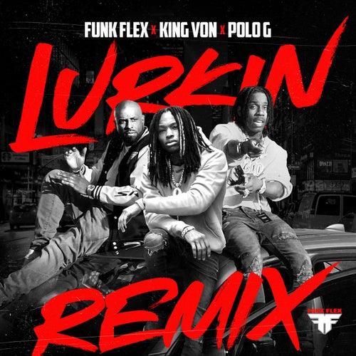 Lurkin (feat. Polo G) (Remix)