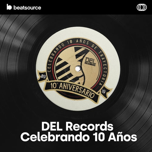 DEL Records, Celebrando 10 Años playlist