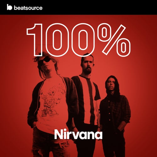 100% Nirvana playlist