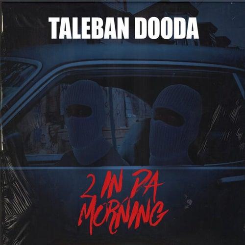 2 In Da Morning