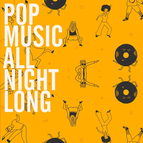 Pop Music All Night Long