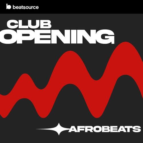 Opening Afrobeats playlist