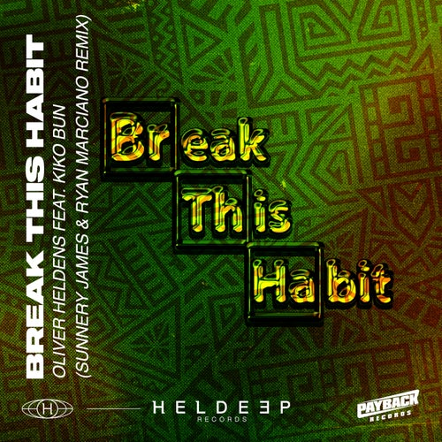 Break This Habit (feat. Kiko Bun)