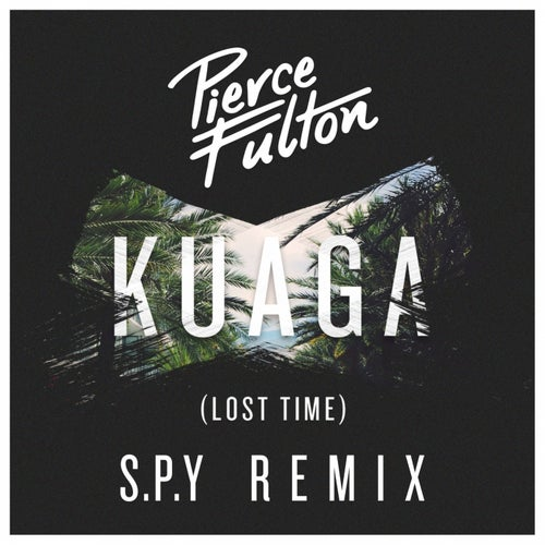 Kuaga (Lost Time) (S.P.Y Remix)