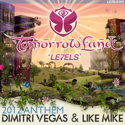 Tomorrowland Anthem 2012