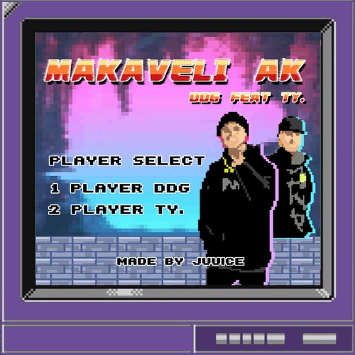 MAKAVELI AK (feat. Ty.)