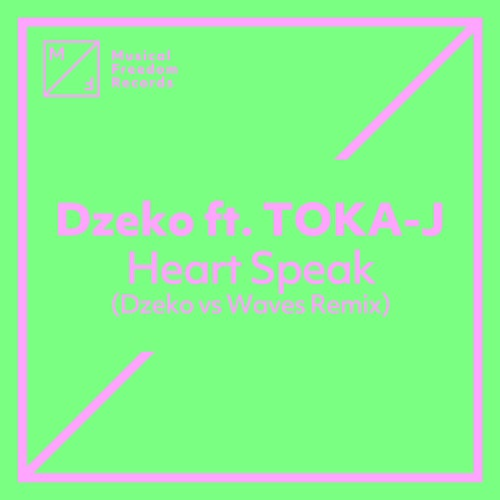 Heart Speak (feat. TOKA-J)