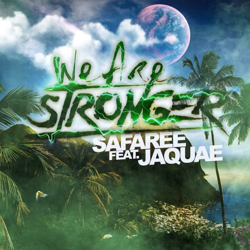 We Are Stronger (feat. Jaquae)