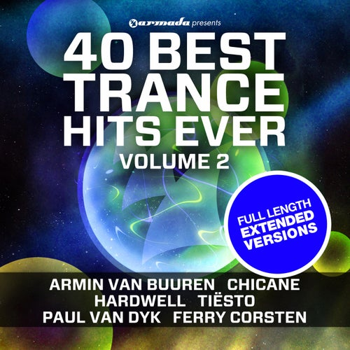 40 Best Trance Hits Ever, Vol. 2 (Extended Versions)