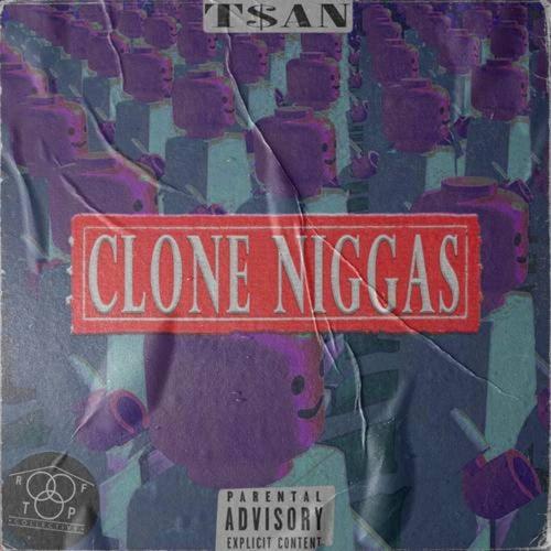 Clone Niggas