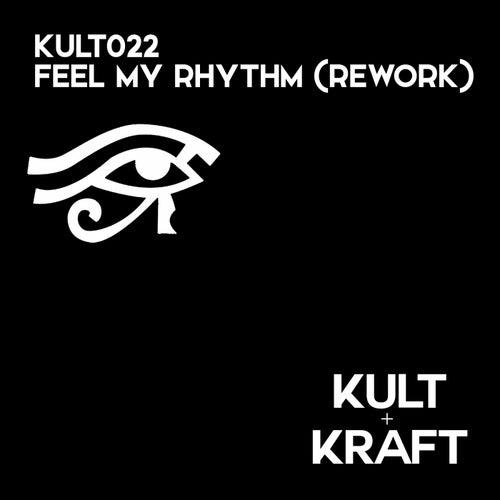Feel My Rhythm (Rework)