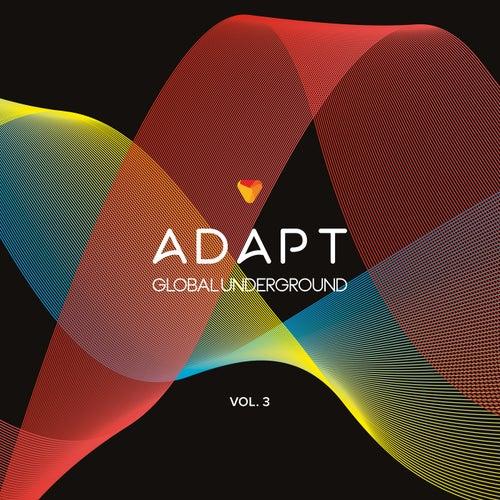 Global Underground: Adapt, Vol. 3 (Mixed)