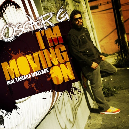 I'm Moving On feat. Tamara Wallace