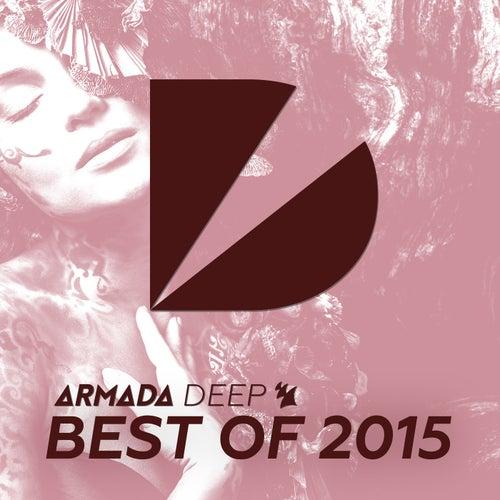Armada Deep - Best Of 2015