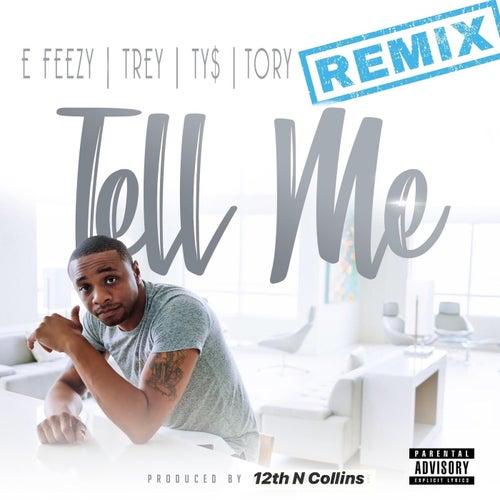 Tell Me (Remix)