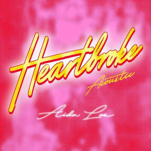 Heartbroke (Acoustic)