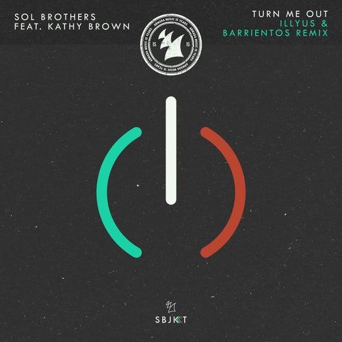 Turn Me Out - illyus & Barrientos Remix