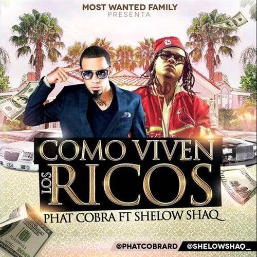 Como Viven Los Ricos (feat. Shelow Shaq) [Remix]