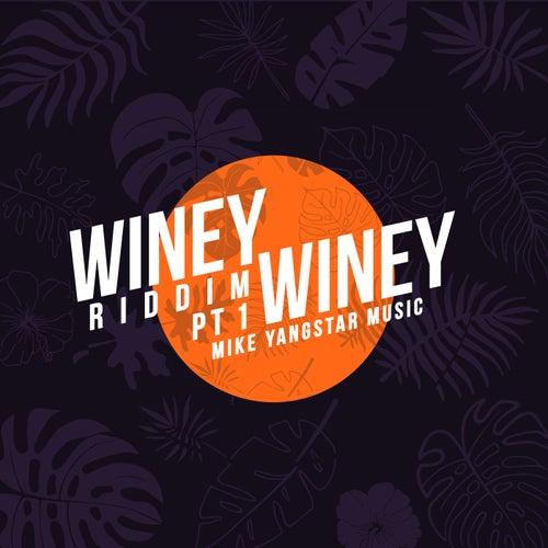 Winey Winey Riddim Pt.1