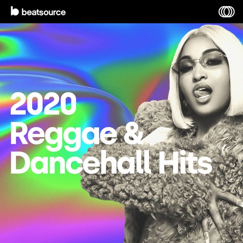 2020 Reggae & Dancehall Hits playlist
