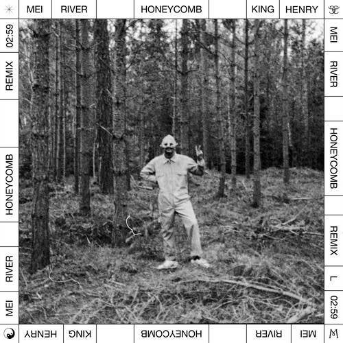 Honeycomb (King Henry Remix)