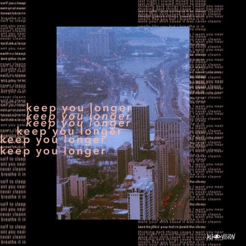 keep you longer